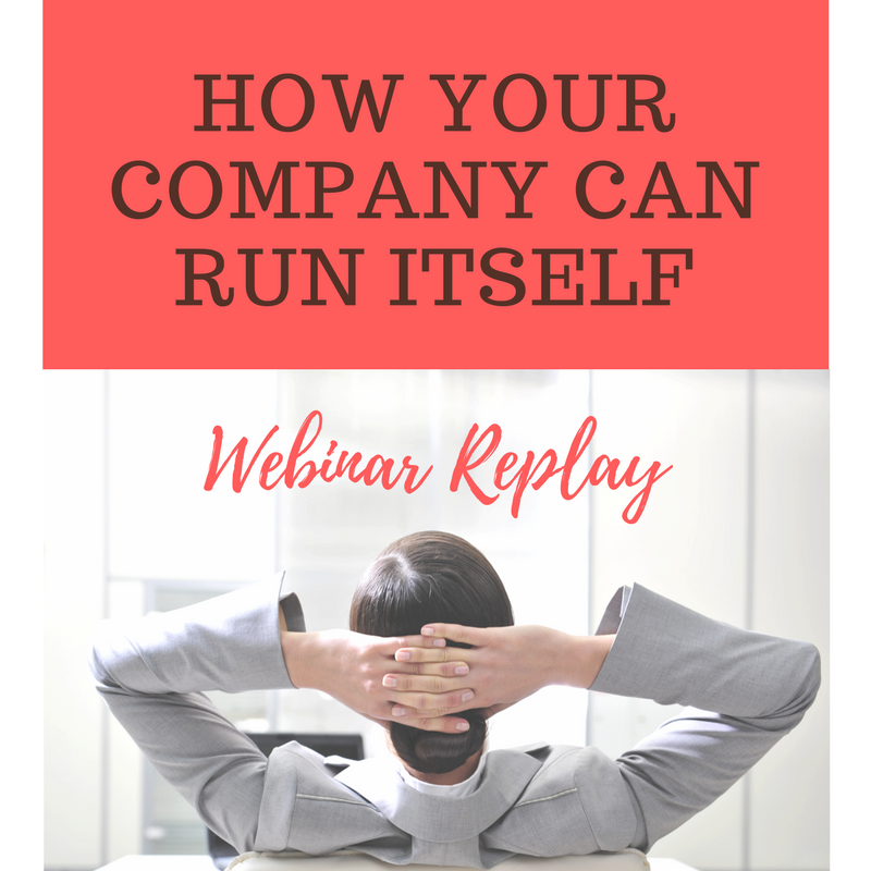 Webinar Replay: How Your Company Can Run Itself