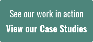 See our work in action View our Case Studies